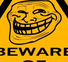 Beware - Trolls Sticker