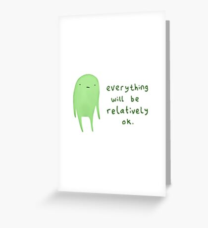 Relatively OK Greeting Card