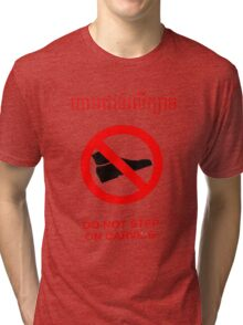 Do not Step on The Carving - English and Khmer Tri-blend T-Shirt