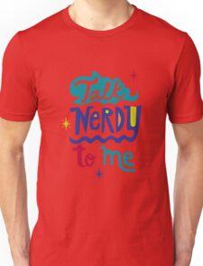 Talk Nerdy To Me T-Shirt