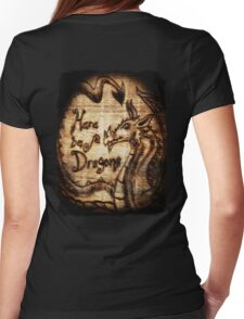 Here be Dragons! Womens Fitted T-Shirt
