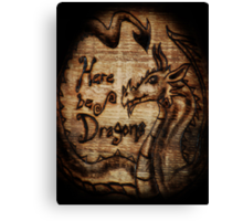 Here be Dragons! Canvas Print