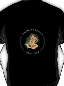 Tropicana Lounge Hula Girl 3 T-Shirt