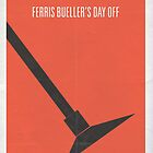 Ferris Buellers Day Off minimalist poster by Hunter Langston