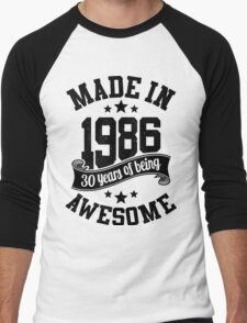 Made in 1986 , 30 Years of Being Awesome 2016 Birthday T Shirts , Mugs , Hoodies , Gifts and more Men's Baseball ¾ T-Shirt