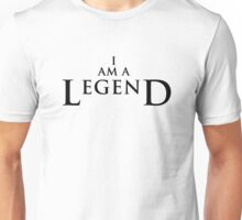 I AM A LEGEND - Light Version Unisex T-Shirt