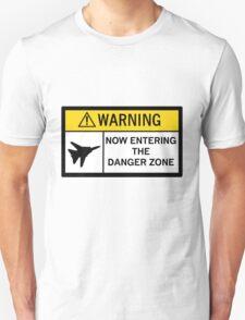 Danger Zone - Warning T-Shirt