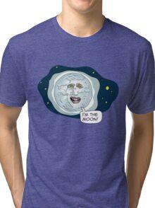 The mighty Boosh - I'm the moon Tri-blend T-Shirt