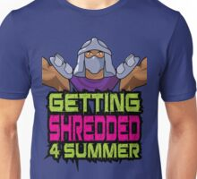 Shredder - Getting Shredded 4 Summer Unisex T-Shirt