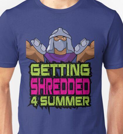 Shredder - Getting Shredded 4 Summer Unisex T-Shirt