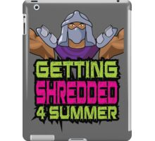 Shredder - Getting Shredded 4 Summer iPad Case/Skin