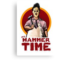 It's Hammer Time Canvas Print