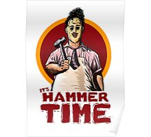 It's Hammer Time Poster