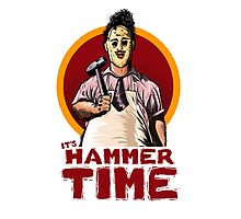 It's Hammer Time Photographic Print