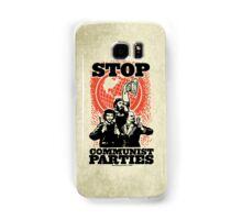 Stop Communist Parties Samsung Galaxy Case/Skin