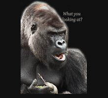 What you looking at? T-Shirt