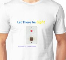 Let There be light with a water boiler light switch Unisex T-Shirt