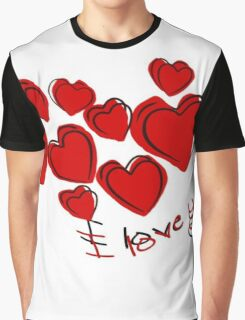 I Love You Greetings With Hearts Graphic T-Shirt