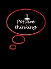Positive thinking by Lissywitch