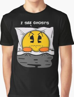 I see ghosts Graphic T-Shirt