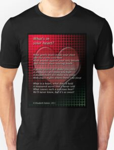 What's in your heart? T-Shirt