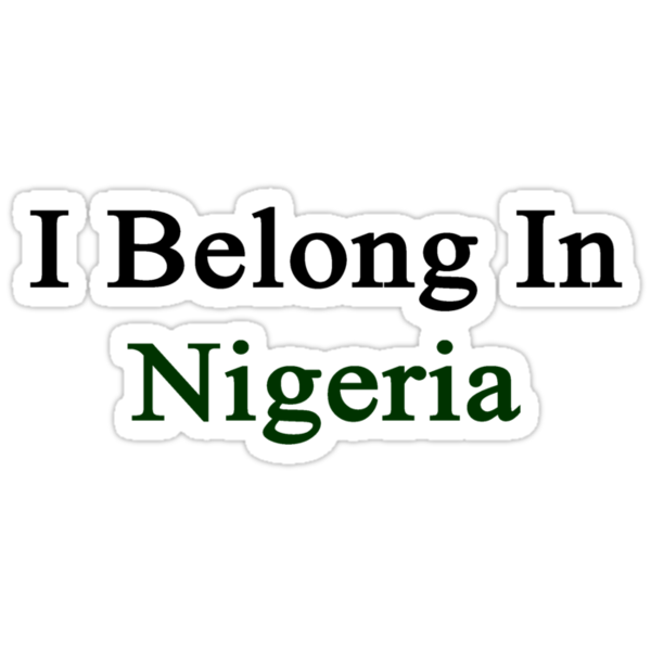 I Belong In Nigeria by supernova23