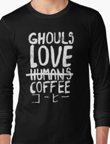 Ghouls love coffee Long Sleeve T-Shirt