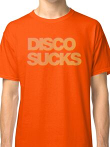 disco sucks Classic T-Shirt