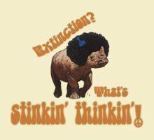 Rhino extinction? That's stinkin' thinkin'! T-Shirt