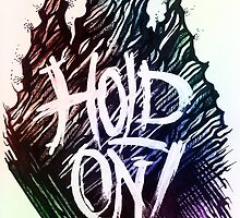 Hold on! by Carolwellart