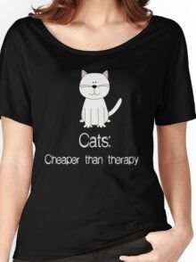 Cats: Cheaper than Therapy Women's Relaxed Fit T-Shirt