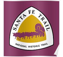Santa Fe Trail Sign, USA Poster