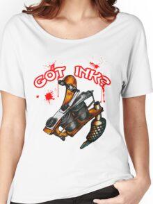 Got Ink? Women's Relaxed Fit T-Shirt