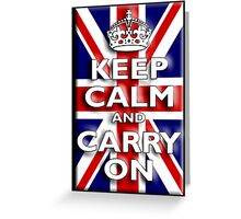 Keep Calm, & Carry On, Union Jack, Flag, Blighty, UK, GB, Be British! Greeting Card