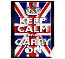 Keep Calm, & Carry On, Union Jack, Flag, Blighty, UK, GB, Be British! Poster