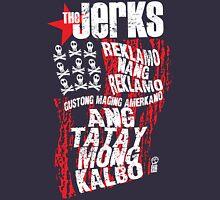 The Jerks, Reklamo Unisex T-Shirt