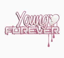 Young Forever  by MinajFeenz