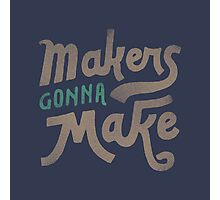 Makers Photographic Print