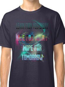 Learn Live & Hope Classic T-Shirt