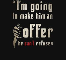 The Godfather MAFIA Quote! T-Shirt