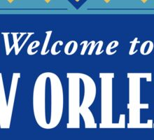 Welcome to New Orleans Downtown Street Sign Sticker