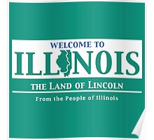 Welcome to Illinois Road Sign Poster