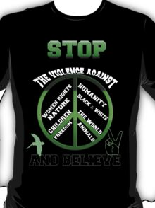 Stop the violence against T-Shirt