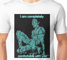 Completely Comfortable Unisex T-Shirt