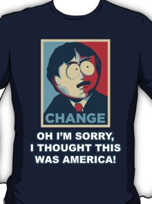 I thought this was America! - Randy T-Shirt