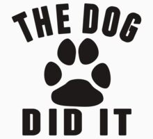 The Dog Did It Baby Tee