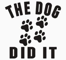 The Dog Did It One Piece - Short Sleeve