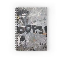 Oops! Spiral Notebook