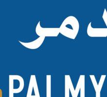 Palmyra Road Sign, Syria Sticker