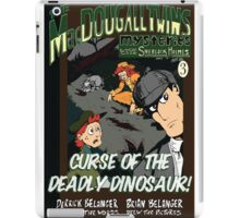 Curse of the Deadly Dinosaur! iPad Case/Skin